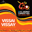 Vissai Vissay (The Official ICC WT20 SL 2012 Song)/Bathiya Santhush