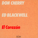 DON CHERRY/EL CORAZO/Don Cherry, Ed Blackwell