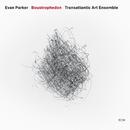 EVAN PARKER..ENSEMBL/Evan Parker, The Transatlantic Art Ensemble
