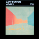 Works/Gary Burton