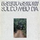 EGBERTO GISMONTI/SOL/Egberto Gismonti