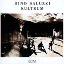 DINO SALUZZI/KULTRUM/Dino Saluzzi