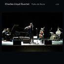 CHARLES LLOYD QUARTE/Charles Lloyd, Jason Moran, Reuben Rogers, Eric Harland
