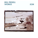 BILL CONNORS/WORKS/Bill Frisell