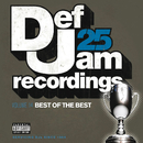 Def Jam 25, Vol. 14 - Best Of The Best (Explicit Version)/Various Artists