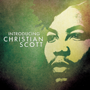 Introducing Christian Scott/Christian Scott
