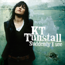 Suddenly I See/KT Tunstall