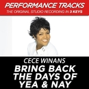 Bring Back the Days of Yea & Nay (Performance Tracks) - EP/Cece Winans