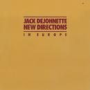 JACK DEJOHNETTE/NEW/Jack DeJohnette New Directions