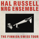The Finnish/Swiss Tour/Hal Russell NRG Ensemble