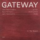 GATEWAY/IN THE MOMEN/Gateway