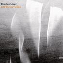 CHARLES LLOYD/LIFT E/Charles Lloyd