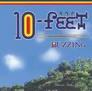 BUZZING/10-FEET