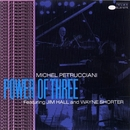 Power of Three/Michel Petrucciani