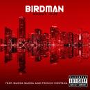 Shout Out (feat. Gudda Gudda, French Montana)/Birdman