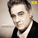 Forever Domingo/Plácido Domingo