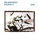 PAT METHENY/WORKS 2/Pat Metheny