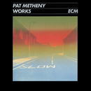 ECM WORKS~パット・メセニ-・ベスト/Pat Metheny Group