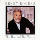 The Heart of the Matter/Kenny Rogers