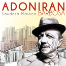 Saudosa Maloca/Adoniran Barbosa