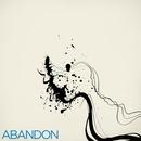 Abandon/Abandon