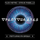 Open Your Eyes (feat. Ian Brown)/Alex Metric