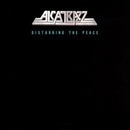 Disturbing The Peace/Alcatrazz