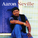 Devotion/Aaron Neville