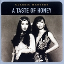 Classic Masters/A Taste Of Honey