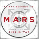 This Is War/THIRTY SECONDS TO MARS