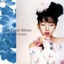 La Fleur Bleue-青い花-/門あさ美