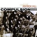 Compulsion/Andrew Hill