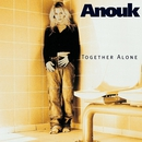 Together Alone/Anouk
