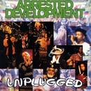 Unplugged/Arrested Development