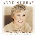 What A Wonderful World/Anne Murray
