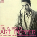 The Return Of Art Pepper/Art Pepper