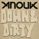 Down & Dirty/Anouk