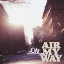 On My Way/AIR