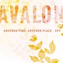 Another Time, Another Place - EP/Avalon