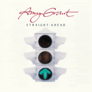 Straight Ahead/Amy Grant