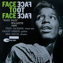 Face To Face (Rudy Van Gelder Edition)/Baby Face Willette