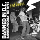 Banned In DC: Bad Brains Greatest Riffs/Bad Brains