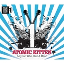Anyone Who Had A Heart/Atomic Kitten