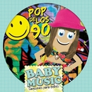 Baby Music - Pop de los 90/Baby Music