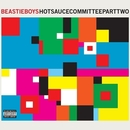 Hot Sauce Committee Part Two/Beastie Boys