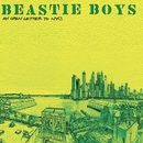 An Open Letter To NYC/Beastie Boys