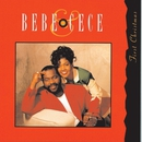 First Christmas/Bebe & Cece Winans