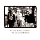 Anthology:  The Sounds Of Science/Beastie Boys