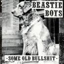 Some Old Bullshit/Beastie Boys