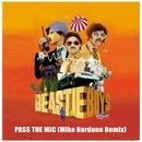 Pass The Mic (Mike Nardone Remix)/Beastie Boys